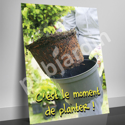 A85- Affiche c'est le moment de planter